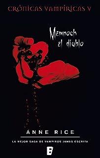 Memnoch el diablo (Crónicas Vampíricas 5): Crónicas Vampíricas V (Spanish Edition)
