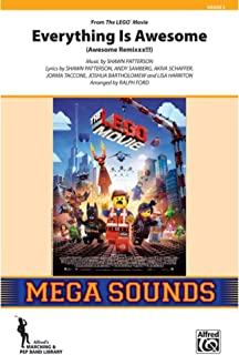 Everything Is Awesome (from The LegoÆ Movie) - (Awesome Remixxx!!!) - Music by Shawn Patterson, lyrics by Shawn Patterson, Andy Samberg, Akiva Schaffer, Jorma Taccone, Joshua Bartholomew, and Lisa Harriton / arr. Ralph Ford - Conductor Score