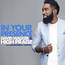 In Your Presence (feat. Maranda Curtis)