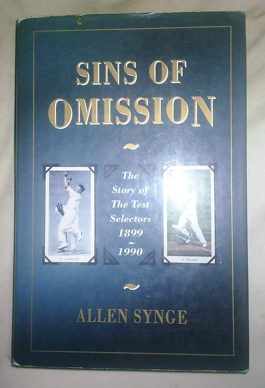 Image OfSins Of Omission: The Story Of The Test Selectors 1899-1990