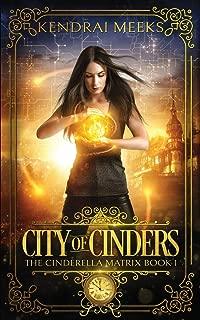 City of Cinders (Cinderella Matrix)
