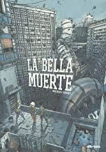 La Bella Muerte (NOVELA GRAFICA)