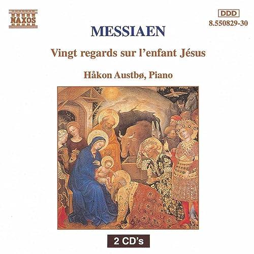 Messiaen: Vingt Regards Sur LEnfant Jesus de Hakon Austbo ...