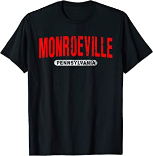 MONROEVILLE PA PENNSYLVANIA Funny City Roots Vintage Gift T-Shirt
