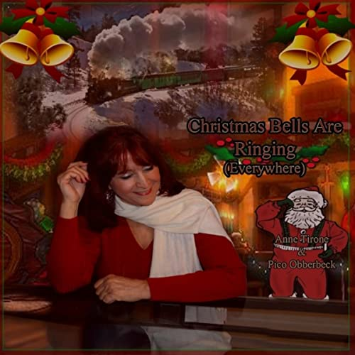 Christmas Bells Are Ringing.Christmas Bells Are Ringing Everywhere By Anne Tirone On