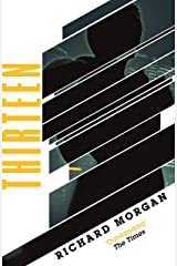 Thirteen: Previously published as BLACK MAN (GOLLANCZ S.F.) (English Edition) Format Kindle