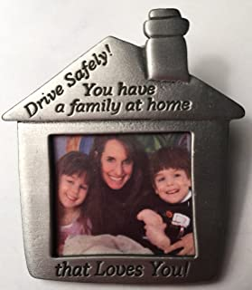 Pewter Visor Clip House Drive Safely You Have a Family At Home Who Loves You