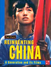 CUHK Series:Reinventing China: A Generation and Its Films