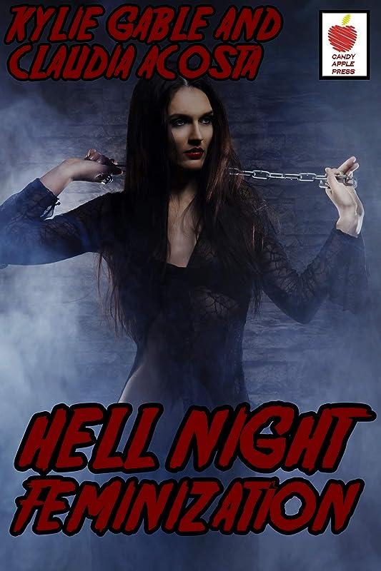 泥ポテト振るうHell Night Feminization (English Edition)