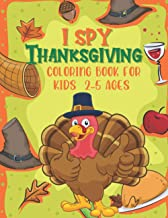I Spy Thanksgiving Coloring Book For Kids 2-5 Ages: Thanksgiving Colouring Book A-Z For Toddlers | Learning Alphabet For C...