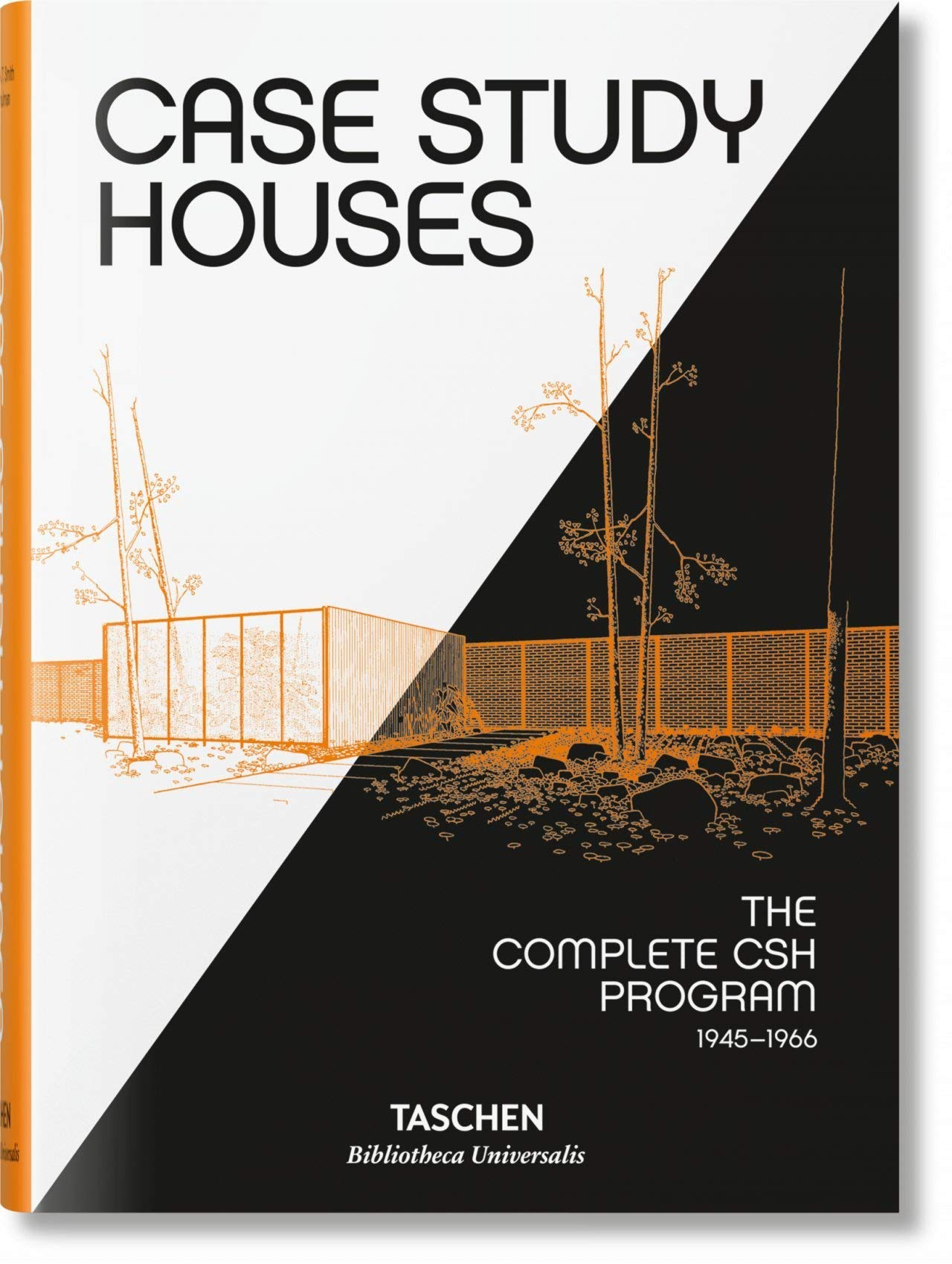 Case Study Houses : The Complete CSH Program, 1945-1966