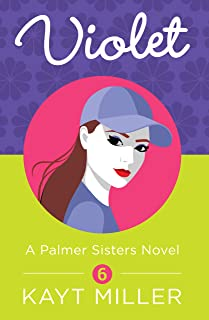 Violet: The Palmer Sisters Book 6