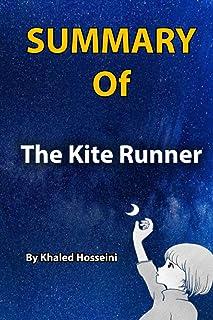 Summary Of The Kite Runner: By Khaled Hosseini