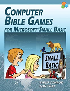 Computer Bible Games for Microsoft Small Basic - Full Color Edition