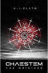 Chaestem - Les Origines: Une saga d'anticipation SF Format Kindle