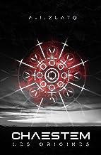 Chaestem - Les Origines: Une saga d'anticipation SF