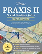 Praxis II Social Studies (5081) Rapid Review Study Guide: Test Prep and Practice Questions for the Praxis 5081 Exam