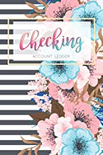 Checking Account Ledger: 6 Column Payment Record, Record and Tracker Log Book, Personal Checking Account Balance Register, Checking Account Transaction Register (checkbook ledger)