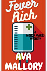 Fever Rich: A Mercy Mares Cozy Mystery Book Three Kindle Edition