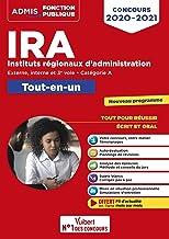 Livres Concours IRA - Catégorie A - Tout-en-un - Fil d'actu offert : Instituts régionaux d'administration - Externe, interne et 3e concours - Concours 2020-2021 PDF