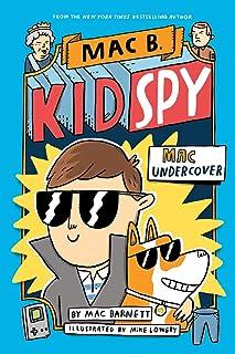 Mac Undercover (Mac B., Kid Spy #1), 1