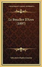 Le Bouclier D'Ares (1897)