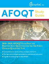 AFOQT Study Guide 2018-2019: AFOQT Exam Prep and Practice Test Questions for the Air Force Officer Qualifying Test
