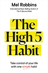 The High 5 Habit: Take Control of Your Life with One Simple Habit Kindle Edition