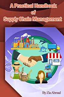 A Practical handbook of Supply Chain Management