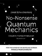 No-Nonsense Quantum Mechanics: A Student-Friendly Introduction, Second Edition