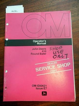 John Deere 410 Round Baler OEM Operators Manual John Deere