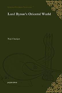 Lord Byron's Oriental World