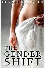 The Gender Shift : A Gender Swap Novella Kindle Edition