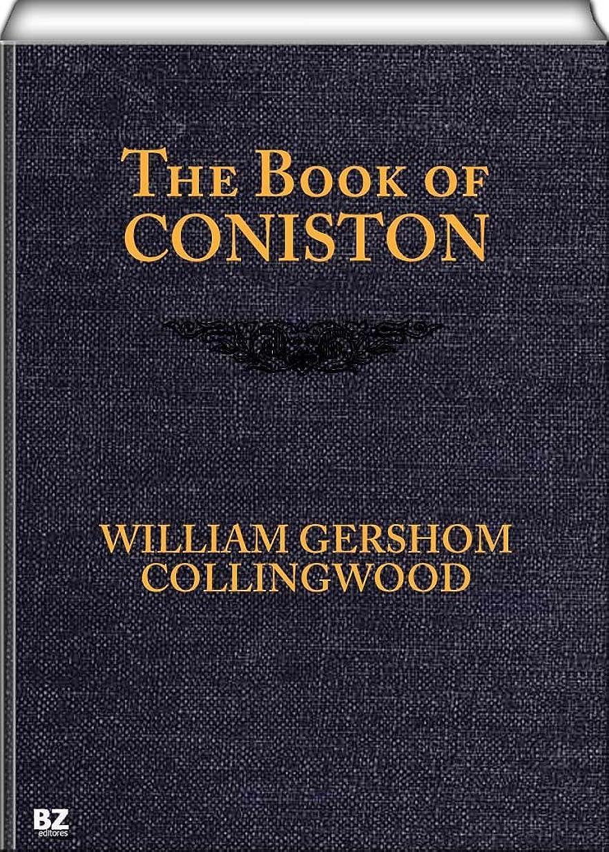 物質衣類満足できるThe Book of Coniston (English Edition)