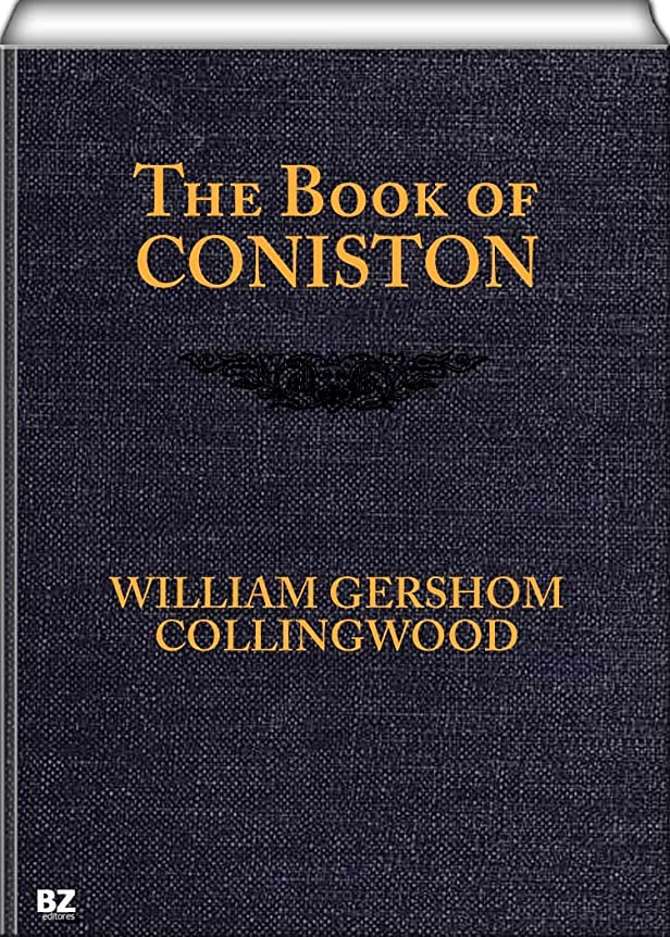 ラインナップ滅びる貨物The Book of Coniston (English Edition)