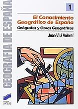 CONOCIMIENTO GEOGRAFICO ESPAÑA Geografía,Geografía de España: Amazon.es: Juan Vila Valesnti: Libros