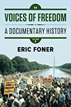 Voices of Freedom: A Documentary History (Fifth Edition) (Vol. Volume 2)