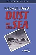Dust on the Sea: A Novel (Bluejacket Books)