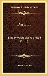 Das Blut: Eine Physiologische Skizze (1878)