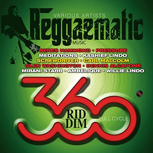 Reggaematic Music-360 Riddim by Various artists on Amazon