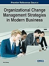 Best organizational change management strategies in modern business Reviews