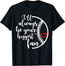 I'll Always Be Your Biggest Fan Shirt