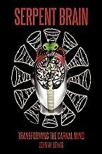 Serpent Brain: Transforming the Carnal Mind