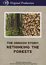 The Oregon Story: Rethinking the Forests