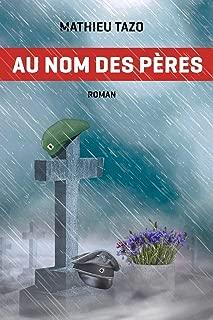 Au nom des pères (French Edition)