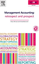 Management Accounting: Retrospect and Prospect