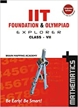 IIT Foundation  & Olympiad Explorer class-7 - Maths-2019 Edition