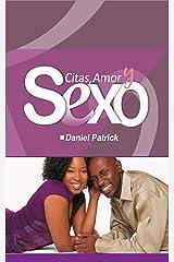 Citas, Amor y Sexo (Spanish Edition) Kindle Edition