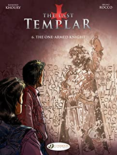 Last Templar the Vol. 6: the One-Armed Knight