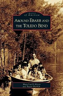 Around Ebarb and the Toledo Bend